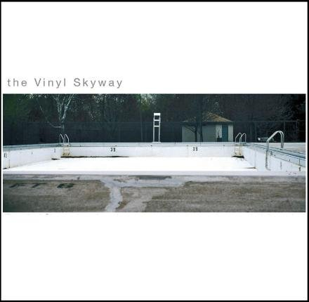 The Vinyl Skyway (Self Titled), 2004. (Tracked at Q, mixed at Woolly Mammoth!)