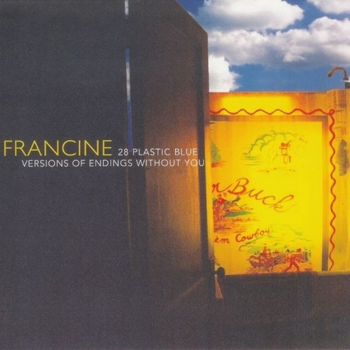 Francine, 28 Plastic Blue Versions of Endings Without You. 2003.