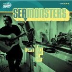 Sea Monsters, Zero b/w Don't Make Me Wait. 2011.