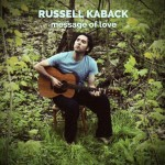 Russell Kaback, Message Of Love.