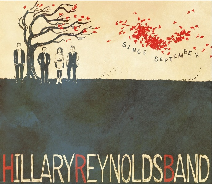Hillary Reynolds Band, Since September. 2012.