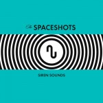 The Spaceshots, Siren Sounds. Produced by Tom Polce. 2003.