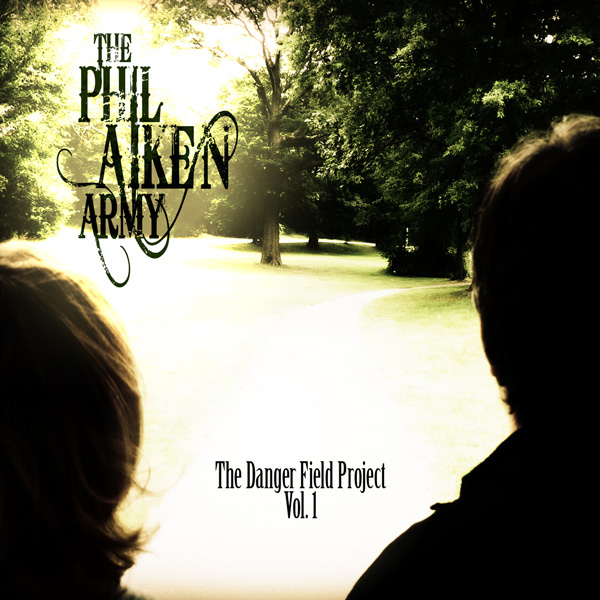 The Phil Aiken Army, The Danger Field Project Vol 1, September 2013. Produced by Ed V and Phil Aiken, and engineered/mixed by Pat Dicenso.