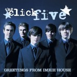 The Click Five, Greetings From Imrie House.