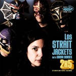 Los Straight Jackets with Sarah Borges. Let's Spend the Night Together b/w Wild Romance. Q-Dee Rock N' Soul Series #11, June 2012.