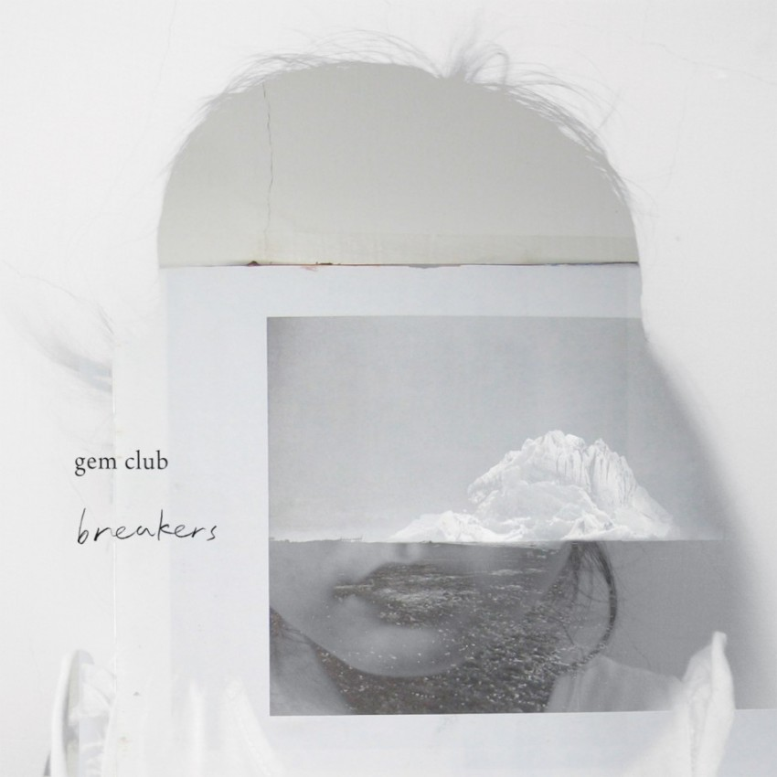 Gem Club, Breakers. 2011, on Hardly Art. Mixed (and some recording) at Q.