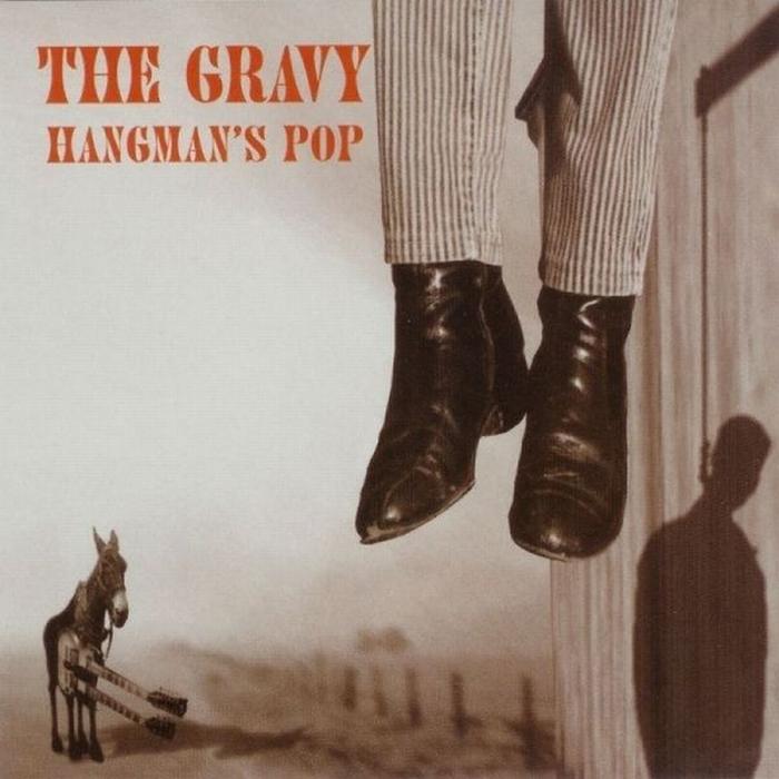 The Gravy, Hangman's Pop. 1997.