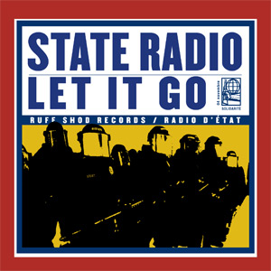 State Radio- Let It Go