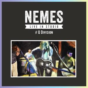 Nemes – Live at Q Division