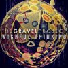The Gravel Project release Wishful Thinking