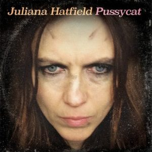 Juliana Hatfield – Pussycat