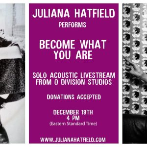 Juliana Hatfield Live Stream!