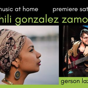 Mandorla Music at Home presents the Zahili Gonzalez Zamora Duo – taped Live in Studio A!