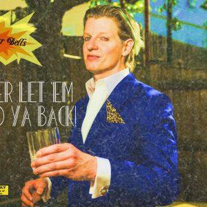 Parlour Bells – Never Let 'Em Hold Ya Back