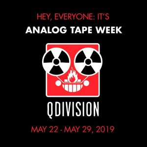 Analog Tape Week – May 22-29