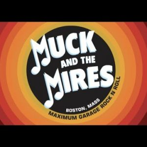 Muck and the Mires – Cupid's Not a Friend of Mine